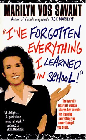 9780312961657: I've Forgotten Everything I Learned in School!: A Refresher Course to Help You Reclaim Your Education