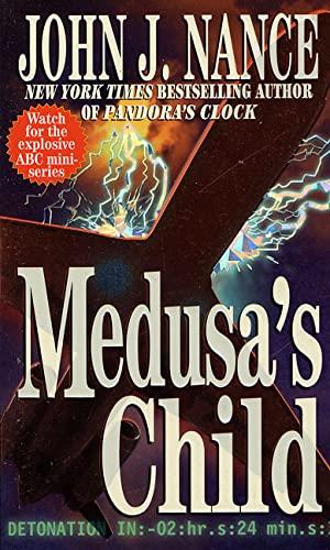 Medusa's Child: Nance, John J.
