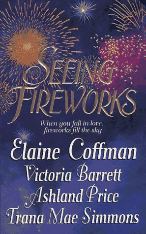 9780312962586: Seeing Fireworks