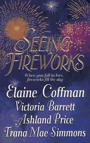 Seeing Fireworks: Coffman, Elaine, Barrett,