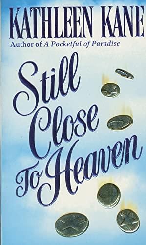 9780312962685: Still Close to Heaven