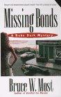9780312962739: Missing Bonds (Ruby Dark)