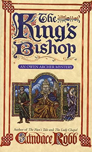 9780312962821: The King's Bishop: An Owen Archer Mystery (Owen Archer Mysteries)