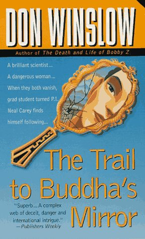 9780312963095: The Trail to Buddha's Mirror (Neal Carey Mysteries)