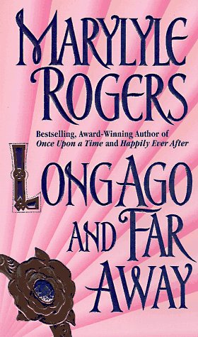 Long Ago and Far Away: Marylyle Rogers