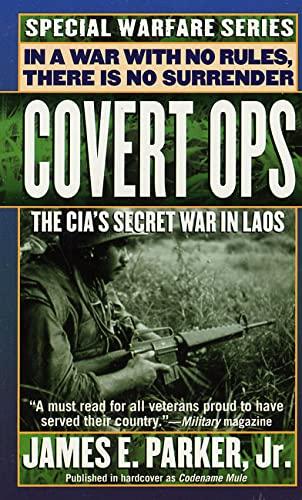 9780312963408: Covert Ops: The CIA's Secret War In Laos