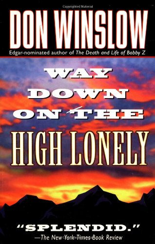 9780312964221: Way Down on the High Lonely (Dead Letter Mystery)