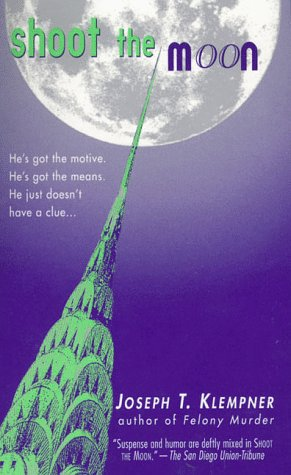 Shoot the Moon: Joseph T. Klempner