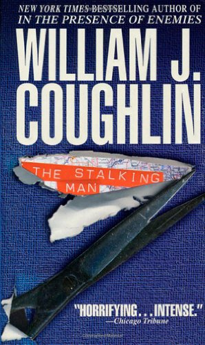 The Stalking Man: Coughlin, William J.