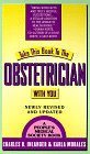 Take This Book to the Obstetrician With You (9780312965051) by Charles B. Inlander; Karla Morales