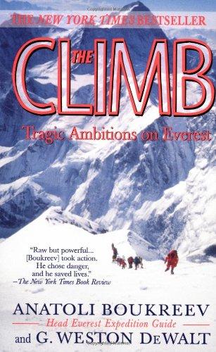 9780312965334: The Climb: Tragic Ambitions on Everest