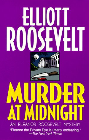 Murder at Midnight (A St. Martin's dead letter mystery): Roosevelt, Elliott