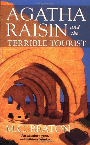 9780312965662: Agatha Raisin and the Terrible Tourist (Agatha Raisin Mysteries, No. 6)