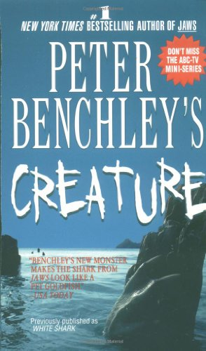 9780312965730: Peter Benchley's Creature