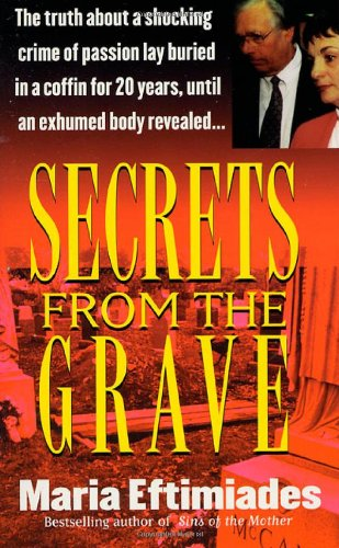 9780312965846: Secrets from the Grave (St. Martin's True Crime Library)