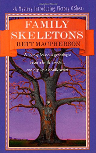 9780312966027: Family Skeletons: A Spunky Missouri Genealogist Traces a Family's Roots.and Digs Up a Deadly Secret