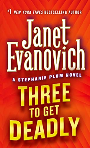 9780312966096: Three to Get Deadly (Stephanie Plum, No. 3) (Stephanie Plum Novels)