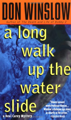 9780312966171: A Long Walk Up the Water Slide (Neal Carey Mysteries)