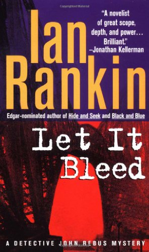 9780312966652: Let It Bleed (Inspector Rebus Novels)