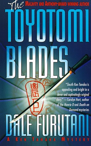 9780312966676: The Toyotomi Blades: A Ken Tanaka Mystery