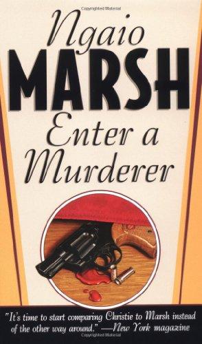 Enter A Murderer (Roderick Alleyn Mysteries): Ngaio Marsh