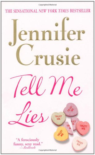 Tell Me Lies: Crusie, Jennifer