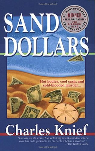 9780312966829: Sand Dollars: Hot Bodies, Cool Cash, and Cold-Blooded Murder... (John Caine Mysteries)