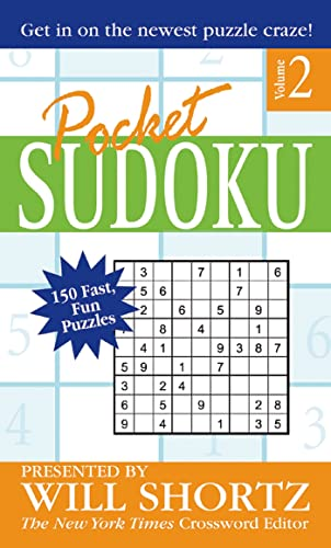 9780312967116: Pocket Sudoku Presented by Will Shortz, Volume 2: 150 Fast, Fun Puzzles