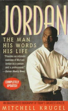 9780312967154: Jordan: The Man, His Words, His Life