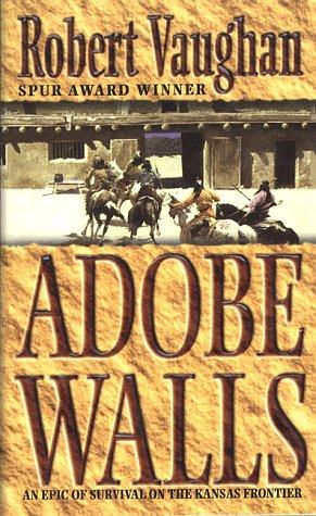 Adobe Walls: Vaughan, Robert