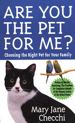 9780312967932: Are You the Pet for Me?: Choosing the Right Pet for Your Family
