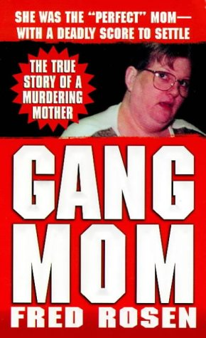 9780312968106: Gang Mom (St. Martin's True Crime Library)