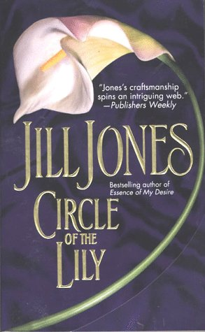Circle of the Lily: Jones, Jill