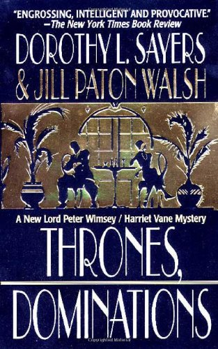 9780312968304: Thrones, Dominations (A Lord Peter Wimsey Mystery)
