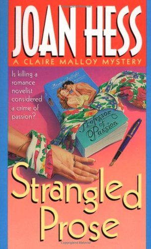 Strangled Prose (Claire Malloy Mysteries, No. 1): Hess, Joan