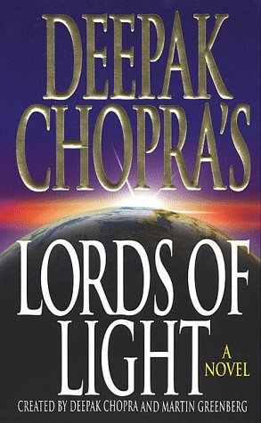 Lords of Light: Deepak Chopra &