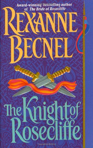 9780312969059: The Knight of Rosecliffe