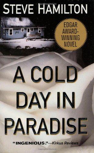 9780312969196: A Cold Day in Paradise: An Alex McKnight Novel (Alex McKnight Novels)