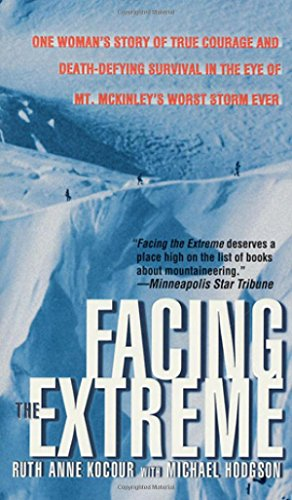 9780312969851: Facing The Extreme: One Woman's Story Of True Courage And Death-Defying Survival In The Eye Of Mt. McKinley's Worst Storm Ever