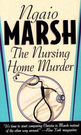 9780312969998: The Nursing Home Murder (St. Martin's Dead Letter Mysteries)