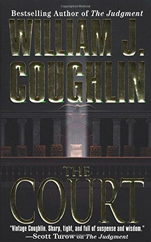 9780312970277: The Court (Charley Sloan Courtroom Thrillers)