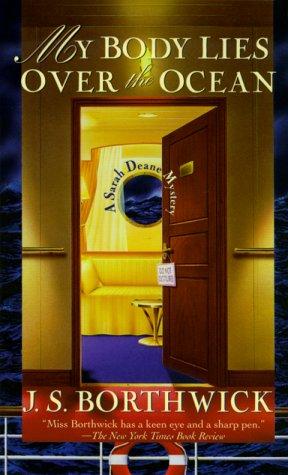 My Body Lies Over the Ocean (Sarah Deane Mysteries): Borthwick, J. S.