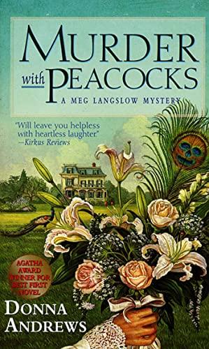 9780312970635: Murder with Peacocks (Meg Langslow Mysteries)