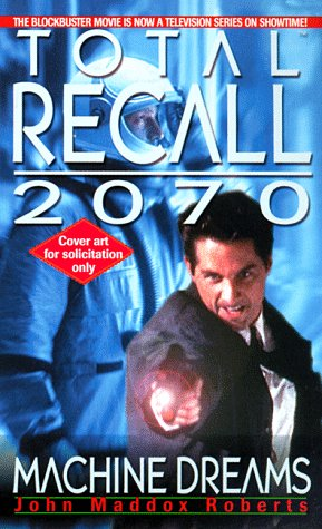 9780312970703: Total Recall 2070: Machine Dreams