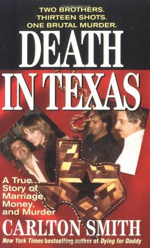 9780312970758: Death in Texas (St. Martin's True Crime Library)