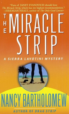 9780312970956: The Miracle Strip (A Sierra Lavotini Mystery)