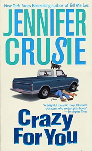 9780312971120: Crazy for You
