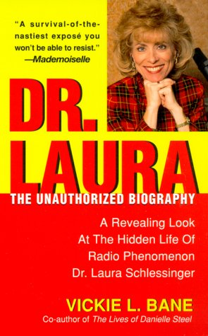 9780312971229: Dr. Laura: The Unauthorized Biography