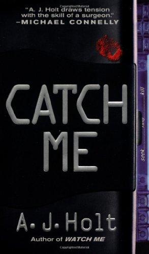 9780312971304: Catch Me (Jay Fletcher Thrillers)