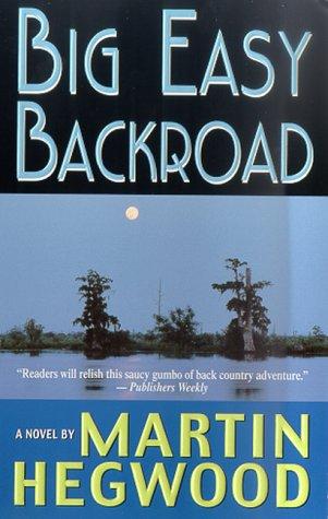 9780312971410: Big Easy Backroad (St. Martin's Minotaur Mysteries)